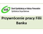 Filie Banku – wkrótce będą ponownie otwarte dla klientów