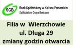 Filia w Wierzchowie ul. Długa – zmiana godzin pracy
