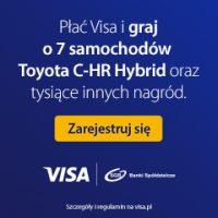 Płać Visa i graj o 7 samochodów Toyota C-HR Hybrid oraz tysiące innych nagród!